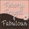 feisty, frugal & fabulous